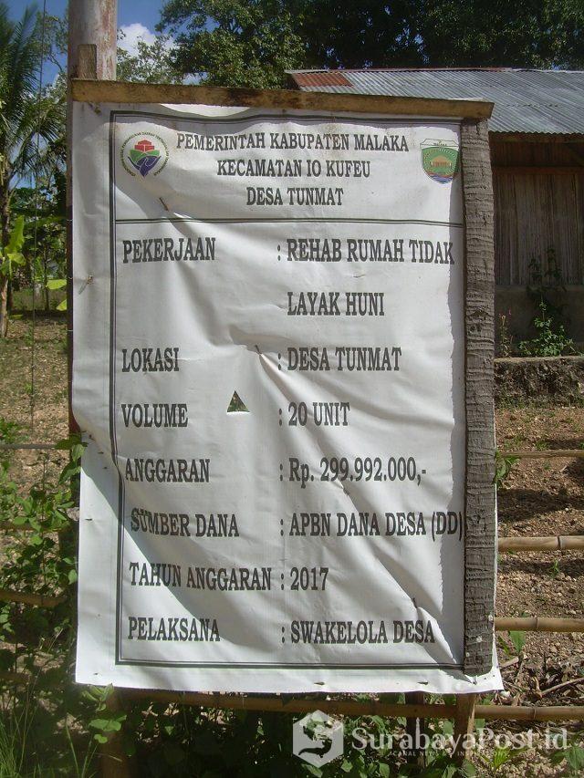Papan Info kegiatan rehab rumah tidak layak huni di Desa Tunmat.